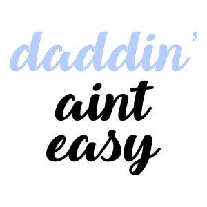 Men graphic tees Daddin aint easy