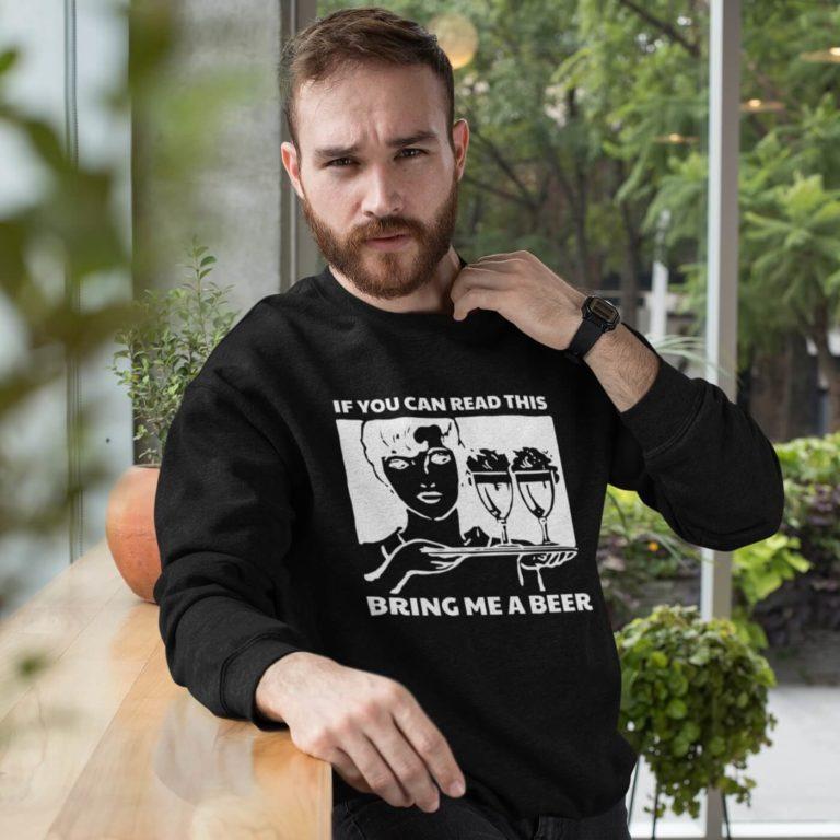 Black long sleeve men sweatshirts Bring me a beer